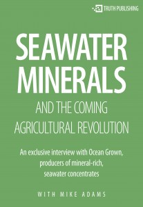Seawater Minerals and the Coming Agricultural Revolution